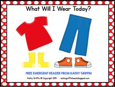 FREE Printable Pete the Cat emergent reader What Will I Wear Today? via Kathy Griffin's Teaching Strategies