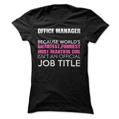 Awesome Office Manager Shirt T-Shirt Hoodie Sweatshirts iua. Check price ==► http://graphictshirts.xyz/?p=42504
