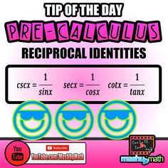 Do you know the reciprocal identities for the trigonometry functions?