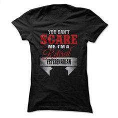 RETIRED VETERINARIAN T Shirts, Hoodies, Sweatshirts - #shirt design #designer hoodies. ORDER NOW => https://www.sunfrog.com/Faith/RETIRED-VETERINARIAN.html?id=60505