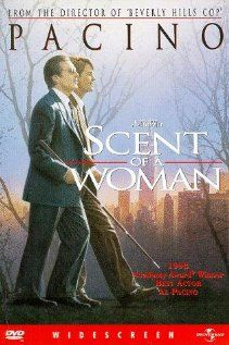 """Scent of a Woman  A prep school student needing money agrees to """"babysit"""" a blind man, but the job is not at all what he anticipated."""