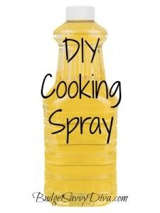 DIY Cooking Spray.....'mix' half cup water and half cup vegetable oil to make your own non-stick cooking spray