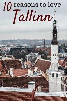 10 reasons to love Tallinn, the Estonian capital. #Tallinn #Estonia