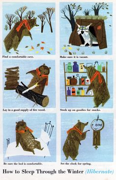 How to Hibernate (1953). I feel like this also describes what happens on Friday to get through to Sunday night.