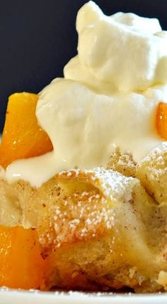 Peaches and Cream Bread Pudding. …
