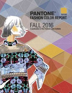 View PANTONE's Fashion Color Report! Top 10 Colors for Fall 2016 #NYFW #PantoneTrends #FW16