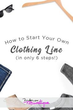 Do you love fashion and want to turn your hobby into some extra money. How to Start Your Own Clothing Line in 6 steps. If you love to design clothes and fashion is your calling, check out this guide on how to take it to the next level. Sell Your Stuff, Make Your Own Clothes, Things To Sell, Starting A Clothing Business, Vitrine Design, Starting An Online Boutique, Fashion Line, 2000s Fashion, Fashion Hacks