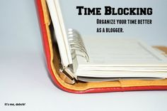 Time Blocking for a Blogger - It's me, debcb!