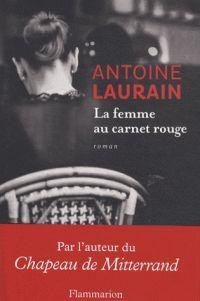 Happy Critiks !: La femme au carnet rouge d'Antoine Laurain