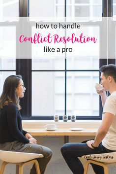 How to Handle Conflict Resolution Like a Pro - Cent Savvy Sisters  If you're not sure how to resolve conflict, this article is for you. Use these tips to help you avoid hurting people's feelings while you're resolving a fight. Click through to read the tips!