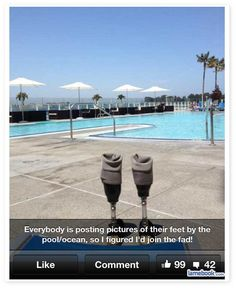 Poolside Prosthetics..... can't stop laughing. ...