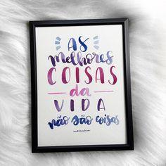 Ainda dá tempo do post de hoje! Vai dizer que esse quadrinho não é uma verdade!! Dia 9 do desafio #30diasdehandlettering foi emoldurado e virou quadrinho! #vida #coisas #melhorescoisas  #watercolor #aquarela #lettering #handlettering #art #amorderabisco