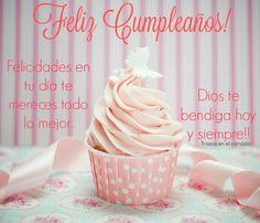 Feliz Cumpleaños! Felicidades en tu día te mereces todo lo mejor. Dios te bendiga hoy y siempre!!