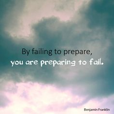 "Follow our Inspirational Quotes board for more quote like ""By failing to prepare, you are preparing to fail."""