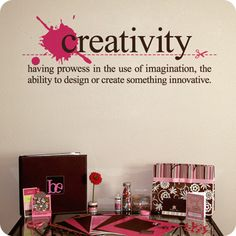 Creativity Definition (wall decal from WallWritten.com).