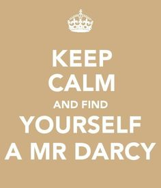 Like a Bridget Jones Mr. Darcy...... Ok, Pride and Prejudice Mr. Darcy too. Who am I kidding just send me Colin Firth.