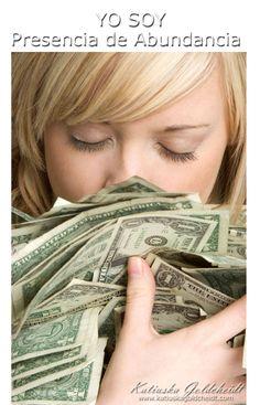 """LA ABUNDANCIA DE DIOS """"YO SOY"""" VIVE EN MÍ. Desde la luz de Dios que """"YO SOY"""" Decreto que Dios es mi fuente de Abundancia inagotable.     I have absolutely no idea what this says, but money talks and this is an awesome picture."""