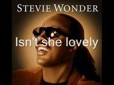 Stevie Wonder-Isn't She Lovely Lyrics  Uploaded by opaatje123456789 on Jun 7, 2009