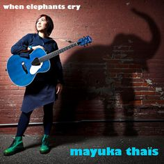 When Elephants Cry by Mayuka Thais on SoundCloud