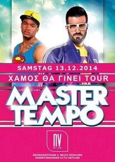 Master Tempo aus Griechenland am 13.12.2014 in München Deutschland