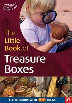 A-Treasurebox-is-a-collection-of-themed-resources-carefully-chosen-to-engage-childrens-attention-encourage-their-curiosity-and-spark-their-imagination-Treasureboxes-are-designed-to-provide-starting-points-for-young-childrens-investigation-and-exploration-of-the-world-around-them-building-on-their-own-ideas-and-understanding