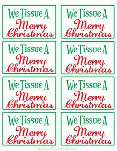 We Tissue a Merry Christmas and a Healthy New Year! Box of Tissues  or Basket of Tissues, Chap Stick, EmergenC, Cough Drops (or Breathers), Prell (or sanitary wipes), Air-Born ...