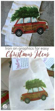 DIY Christmas Gifts | Quick and easy holiday gift ideas with iron on transfer paper. I'm a sucker for this red car with a Christmas tree digital image. Grab your free download at Today's Creative Life.