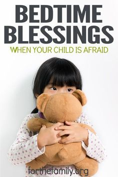 Bedtime is often a time when worries or fear show up in our children. If you have walked through seasons of bad dreams and restless nights, consider adding a new task to your bedtime routine. Read and meditate on (or think about) Scripture as a family. Also consider speaking a bedtime blessing over your kids before they fall asleep.