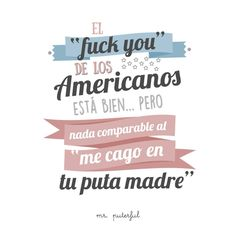 Fuck you ≠ Puta madre Quotes French, Spanish Quotes, Happy Smile, Make Me Happy, Sarcastic Quotes, Funny Quotes, Quotes En Espanol, Mr Wonderful, Funny Phrases