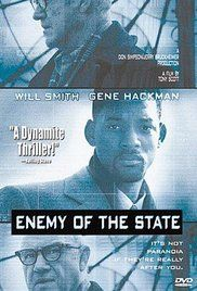 Enemy of the State - I worked on the crew of this film, in the Accounting Dept. Starting on locaiton in Baltimore, MD; then to Washington, DC; then finally back to California. Great experience!