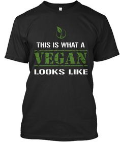 This Is What A Vegan Looks Like Black T-Shirt Front