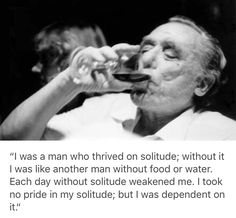 Poem Quotes, Best Quotes, Poems, Life Quotes, Relationship Quotes, Charles Bukowski Quotes, Grieving Quotes, Quotes About Everything, Philosophy Quotes