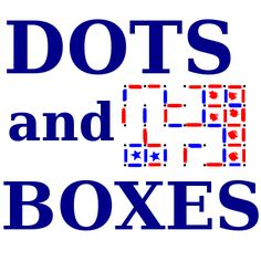 Dots And Boxes - my whole family started enthusiastically playing this game while I was writing it up!