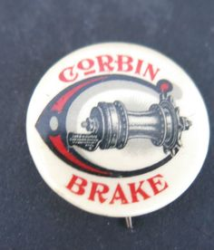 CORBIN BICYCLE BRAKE CELLULOID PINBACK BUTTON in Collectibles, Transportation, Bicycles | eBay