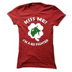 Kiss me - I am a BJJ fighter
