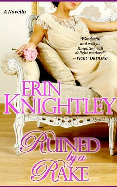 Ruined by a Rake A Novella, by Erin Knightley ($0.00)