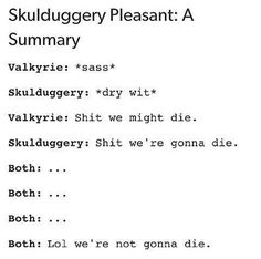 Not even death can stop these two <-- Not even death can stop these two? Uh, yeah, one of them is l i t e r a l l y dead. <-- But it didn't stop him tho Skulduggery Pleasant, Daughter Of Smoke And Bone, Some Quotes, Dead Man, Book Fandoms, Book Authors, Skyrim, Writing Prompts, Book Worms