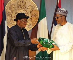 Buhari says Jonathan has earnt a place in Nigeria's history.