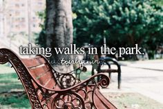 taking walks in the park