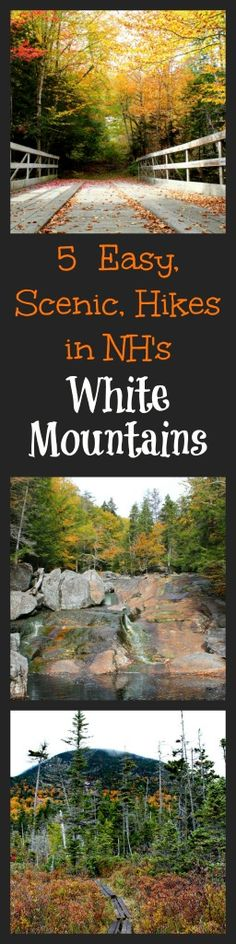 5 Scenic hikes around Lincoln, NH to swimming holes, waterfalls,lakes, summits and gorgeous fall foliage! Easy enough for families or keep hiking and hard enough for real hikers.