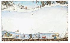 """""""Every family along the hedgerow kept shovels, maps and ropes in a special cupboard by the front door and after breakfast the mice dug tunnels from tree to tree"""" - Winter Story"""