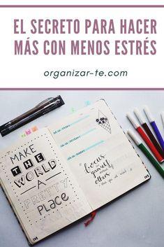 Organiza tu tiempo para nunca más sentirte estresada  #timeblocking #sinestress #vivirfeliz #vidasana Thing 1 Thing 2, Bullet Journal, Scrapbook, Lettering, Lifestyle, Tips, How To Make, Blog, Sentences