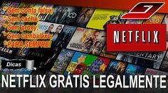 Como assistir Netflix grátis para sempre - LEGALMENTE   Guajenet