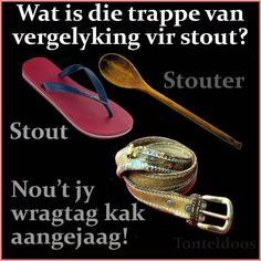 Stout African Jokes, Qoutes, Funny Quotes, Afrikaanse Quotes, Goeie Nag, Laugh At Yourself, Twisted Humor, Life Lessons, South Africa