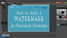 How to make a watermark in photoshop elements