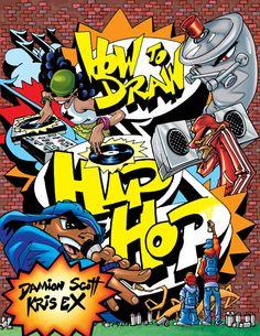 Rap Music And Hip Hop Culture Collection Graffiti Wall Art, Street Art Graffiti, Graffiti Bedroom, Graffiti Alphabet, Graffiti Artists, Arte Hip Hop, Graffiti Characters, Street Dance, Hip Hop Artists