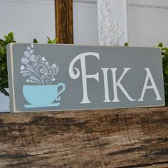 Fika  Swedish Coffee Sign by CaptureMyArtShop on Etsy, $15.00