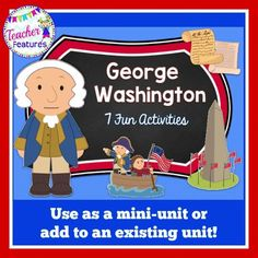 Need fun George Washington activities for Presidents' Day? This product provides activities for a mini-unit, or add to an existing unit.