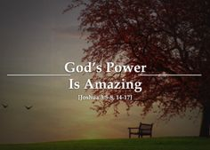 God's Power Is Amazing