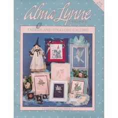 Faeries And Folklore Galore! Counted Cross Stitch Craft Pamphlet (ALX-83) [Pamphlet]  Alma Lynne (Author)